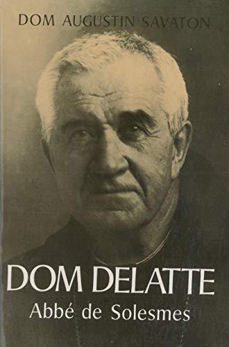 9782852740105: Dom Paul Delatte, abbe de Solesmes (French Edition)