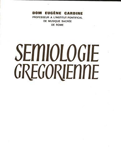 9782852740204: Sémiologie grégorienne