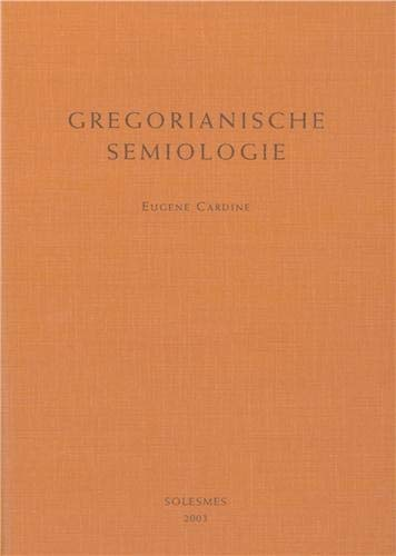 9782852740495: Gregorianische semiologie