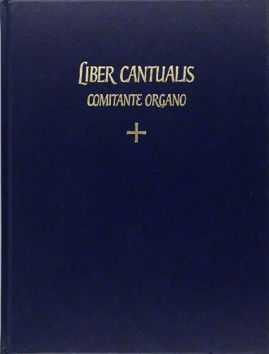 9782852740648: LIBER CANTUALIS Comitante Organo: Accompagnement Du Chant Gregorien Des Pieces Du Liber Cantualis