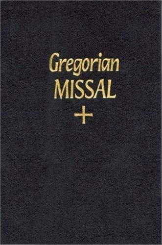 THE GREGORIAN MISSAL FOR SUNDAYS