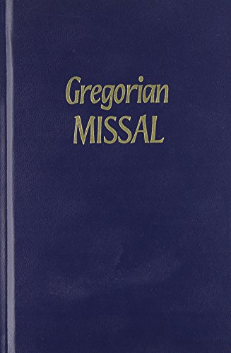 The Gregorian Missal: For Sundays and Solemnities: Paraclete Press (Corporate