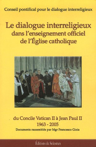 9782852743007: Le dialogue interreligieux dans l'enseignement officiel de l'Eglise catholique (French Edition)