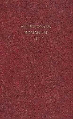 9782852743380: Antiphonale romanum in canto gregoriano ad exemplar ordinis cantus officii dispositum : Tome 2, Ad vesperas in dominicis et festis