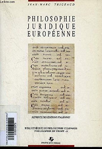 9782852760462: Philosophie juridique européenne (Bibliothèque de philosophie comparée) (French Edition)