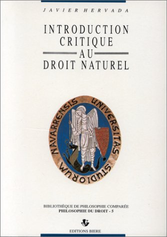 9782852760486: Introduction critique au droit naturel