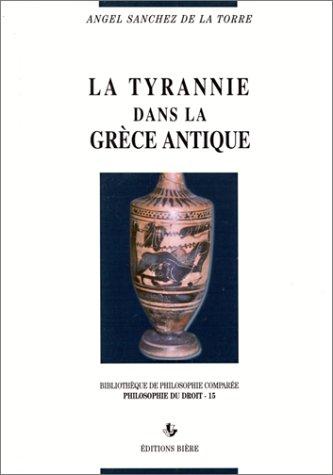 9782852760745: La Tyrannie dans la Gr�ce antique