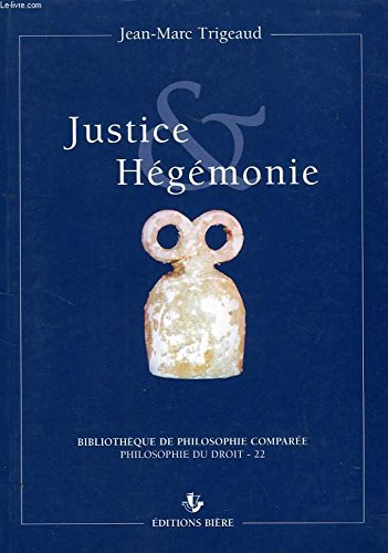 9782852760882: Justice hégémonie