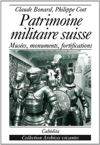 9782852951730: Patrimoine militaire suisse
