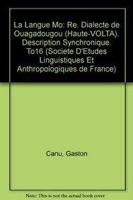 La langue mò:ré. Dialecte de Ouagadougou (Haute-Volta).: CANU (Gaston)
