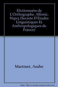 9782852970885: Dictionnaire de l'orthographe. Alfonic. NSP13 (Societe d'Etudes Linguistiques et Anthropologiques de France)