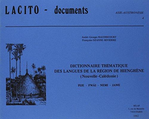 Dictionnaire Thématique des Langues de la Région: Haudricourt, André-Georges