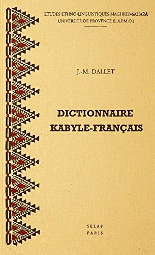 Dictionnaire kabyle-français. Parler des At Mangellat, Algérie.: DALLET (J.-M.)