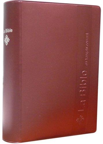 9782853002233: Bible : ancien testament les livres deut�rocanoniques et nouveau testament - traduit de l'h�breu et du grec en francais courant