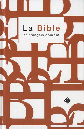 9782853003360: bible francais courant avec dc rigide blanc orange