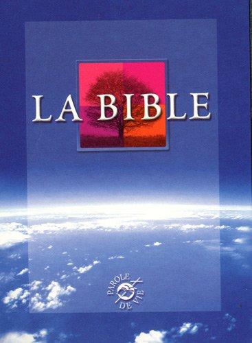 9782853004824: La Bible Parole de Vie : Edition avec les livres deut�rocanoniques