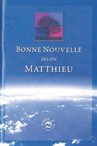9782853004947: Bonne nouvelle selon Matthieu (French Edition)