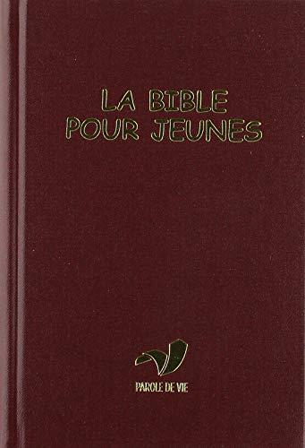 9782853006910: La Bible pour Jeunes - Avec les livres deutérocanoniques