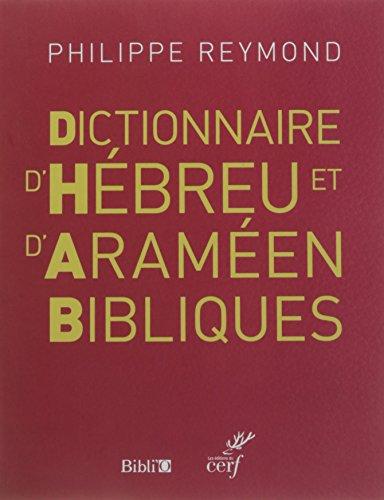 9782853007047: Dictionnaire d'hébreu et d'araméen bibliques