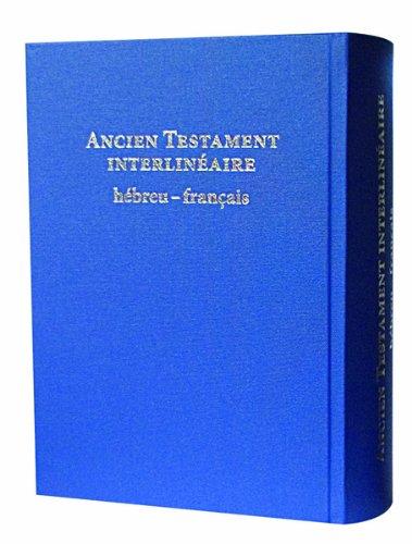 9782853007108: ancien testament interlinéaire hébreu-français