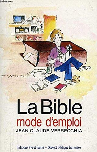 9782853009102: La Bible mode d'emploi
