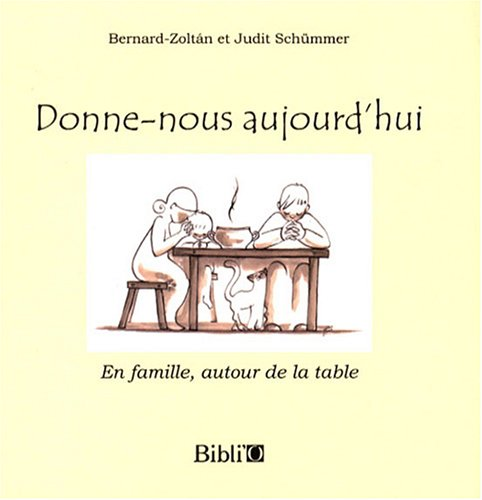 9782853009195: Donne-nous aujourd'hui (French Edition)