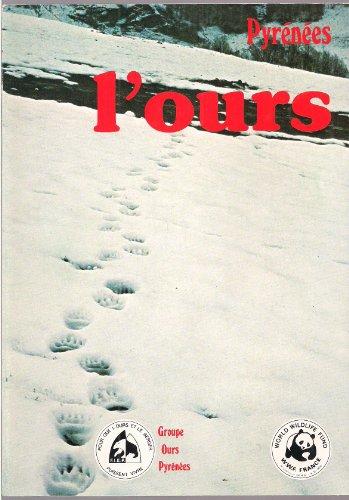 9782853020688: L'Ours : Pyrénées