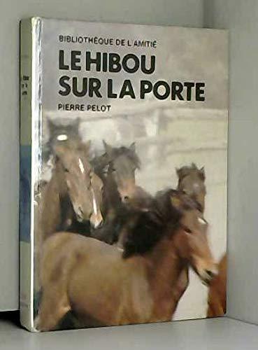 Le Hibou sur la porte (Bibliothèque de