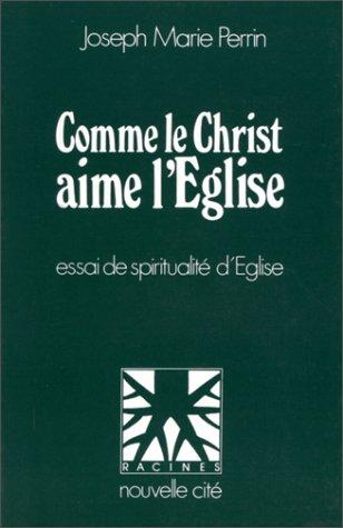 9782853130820: Comme le Christ aime l'Eglise