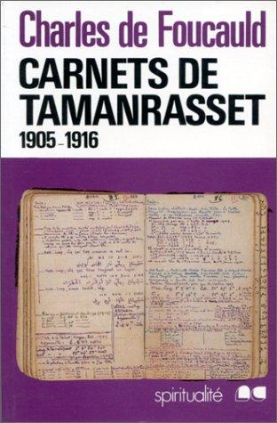 9782853131292: Carnets de Tamanrasset (Œuvres spirituelles du père Charles de Foucauld) (French Edition)