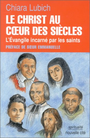 Le christ au coeur des siecles (French Edition): n/a