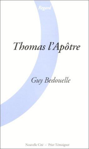 9782853133135: Thomas l'apotre (French Edition)