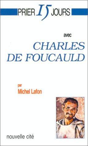 9782853133418: Prier 15 jours avec Charles de Foucauld