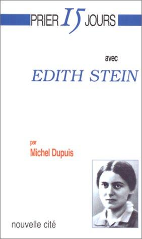 9782853133616: Prier 15 jour avec Edith Stein