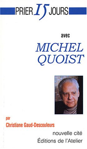 9782853134484: Michel Quoist (French Edition)