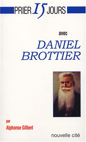 9782853134491: Daniel Brottier (French Edition)