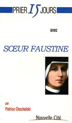 9782853134910: Prier 15 jours avec Soeur Faustine
