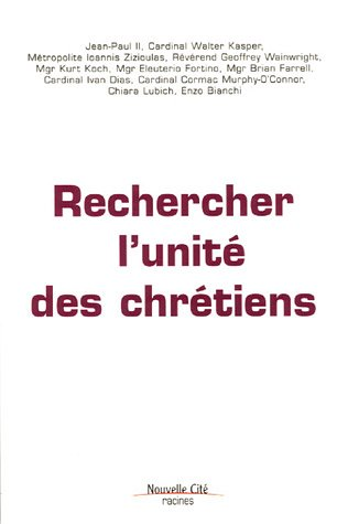 9782853134927: Rechercher l'unité des chretiens [actes de la conference internationale organisee a l'occasion du 40 (Racines)