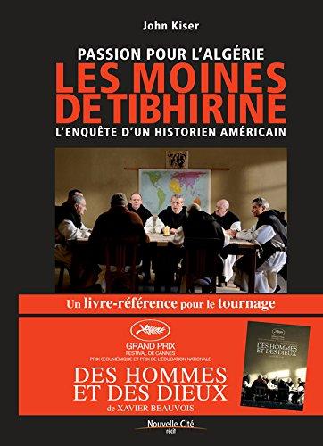 Passion pour l'Algérie (French Edition): John Kiser