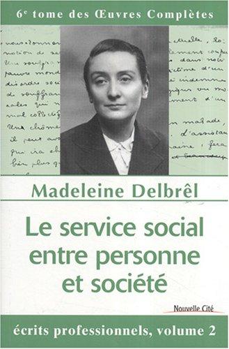 Le service social entre personne et société (French Edition)