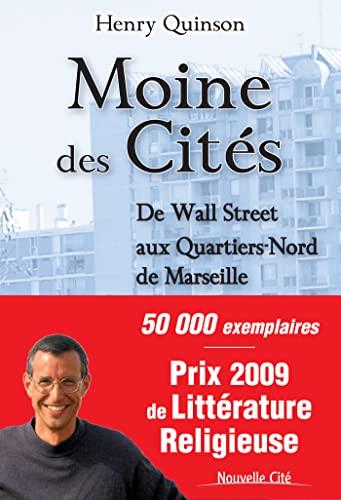 Moine des cités (French Edition): Henry Quinson