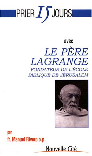 9782853135542: Le père Lagrange (French Edition)