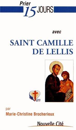 9782853136914: Prier 15 jours avec saint Camille de Lellis