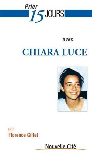 9782853136990: Prier 15 jours avec Chiara Luce Badano
