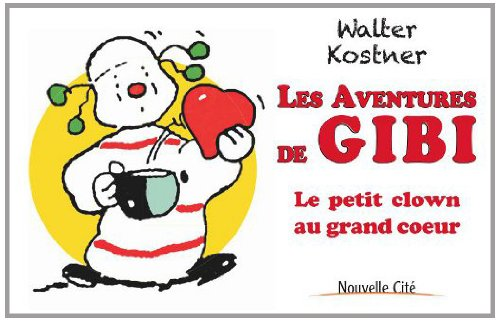 Les aventures de Gibi: Kostner, Walter
