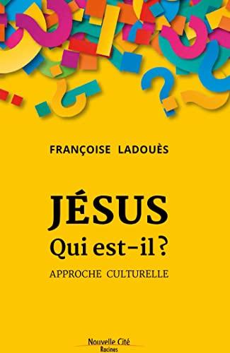 9782853137409: Jésus qui est-il ? : Approche culturelle