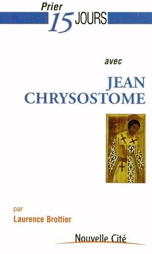 9782853137447: Prier 15 jours avec Jean Chrysostome