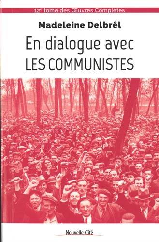9782853137478: En dialogue avec les communistes : Textes missionnaires Volume 6