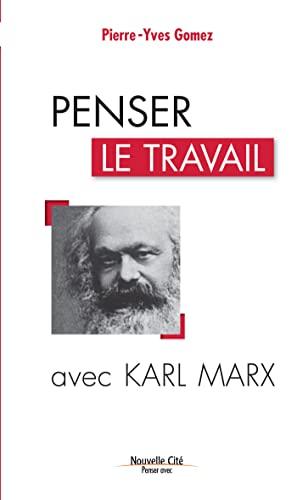 9782853137874: Penser le travail avec Karl Marx