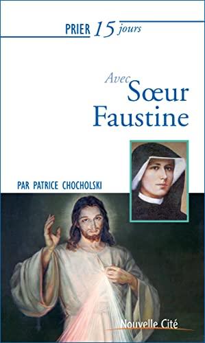 9782853138062: Prier 15 jours avec soeur Faustine